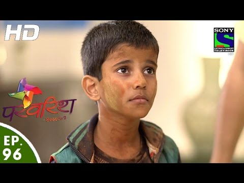 Parvarish - Season 2 - परवरिश - Episode 96 - 5th April, 2016