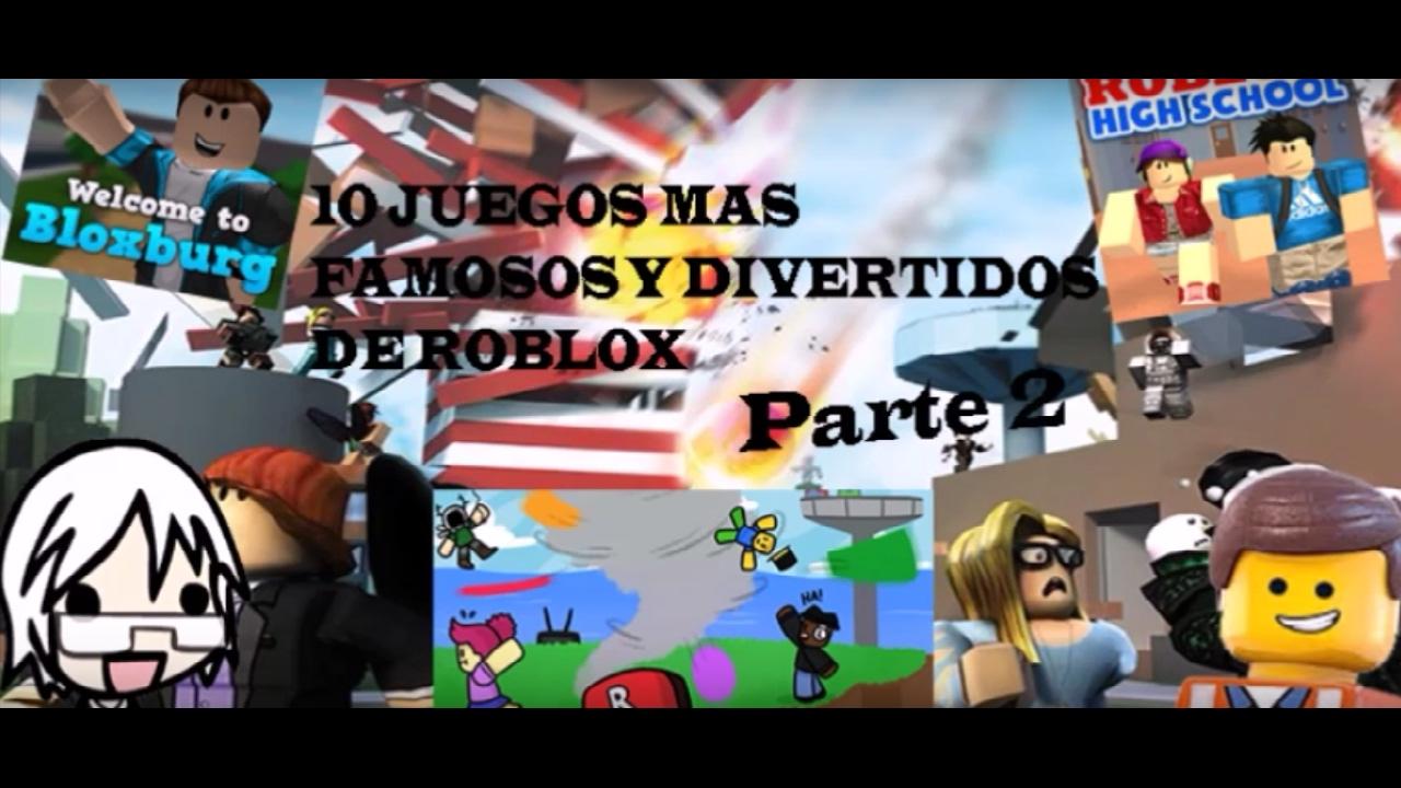 Top 10 Los Juegos Mas Famosos Y Divertidos De Roblox Parte 2 Ft