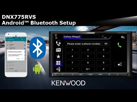 KENWOOD DNX775RVS Android™ Bluetooth Setup