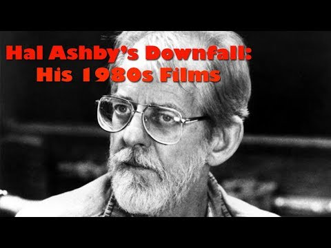 Hal Ashby's Downfall: His 1980s Films