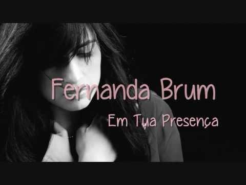 Fernanda Brum - Em Tua Presença (Com Legenda)