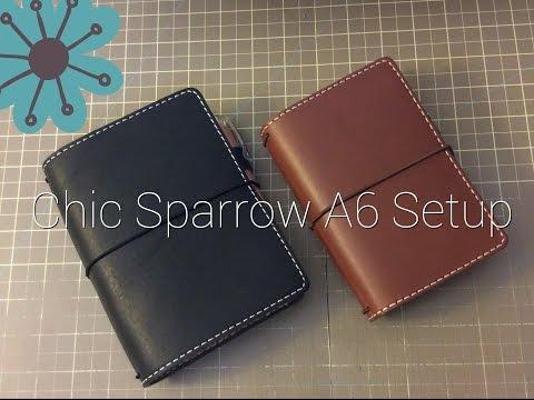 Chic Sparrow A6 Setup
