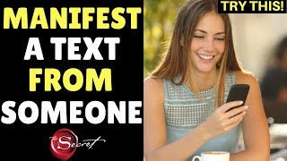 HOW TO MANIFEST A TEXT MESSAGE (OR PHONE CALL) FROM SOMEONE SPECIFIC (Law of Attraction)