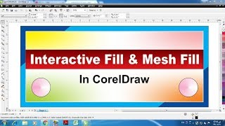 Learn CorelDraw in hindi tutorial 31 interactive fill & mesh fill in corel draw