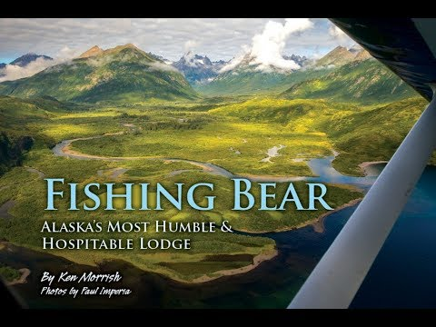 The Fishing Bear Lodge-Alaska 2018