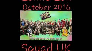 Oct 16 London MCM Comic Con Squad UK