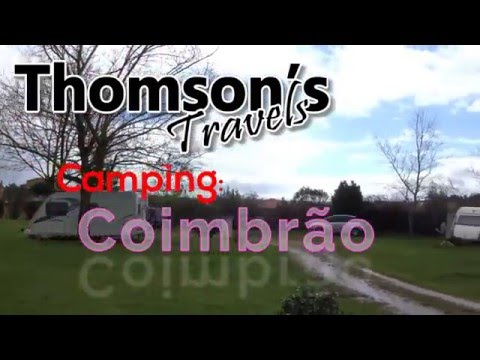 Camping Coimbrão a tour by Thomson's Travels
