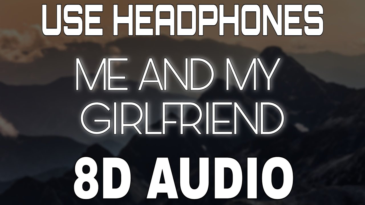Me and My Girlfriend [8D AUDIO] Sidhu Moose Wala | The Kidd | Moosetape | 8D Punjabi Songs 2021