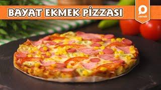 Bayat Ekmek Pizzası - Pratik Yemek Tarifleri
