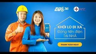Hướng dẫn thanh toán tiền điện tại nhà trên VTC365 (2017)