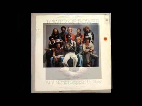 Tower of Power ~ Ain't Nothin' Stoppin' Us Now (Full Album)