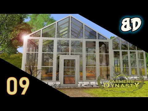 Farmer's Dynasty Ep09: The Greenhouse