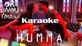 The Humma Song | Ok Jaanu | clean karaoke | karaoke song 2017 |karaoke with lyrics | jubin Nautiyal