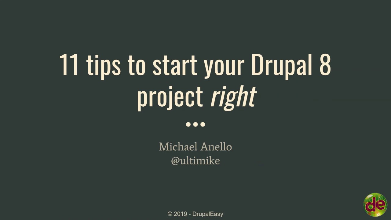 11 Tips to start your Drupal 8 project right