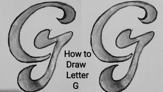 How To Draw Alphabet Styles ❤G❤ Letter Tattoo Drawing
