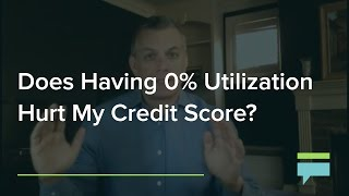 Does Having a 0% Credit Utilization Hurt My Credit Score? - Credit Card Insider