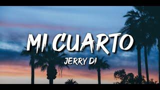 MI CUARTO JERRY DI!