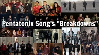 "Pentatonix Song's ""Breakdowns"""