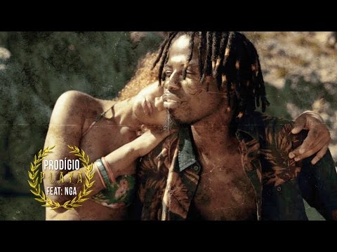 Prodígio - Playa (Feat. NGA) (VideoClip)