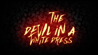 The Faceplants - Devil in a White Dress (Lyric Video)
