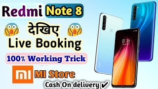 Live booking Redmi Note 8 On Mi Store | how to book Redmi note 8 | live order redmi note 8 |