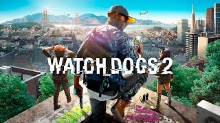 Watch Dogs 2 - PRIMEIRO GAMEPLAY