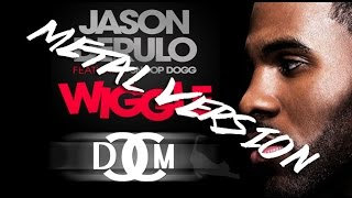 "Jason Derulo - ""Wiggle"" ft. Snoop Dogg (Metal Cover) [Punk Goes Pop] Screamo"