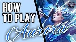 Aurora Guide || Mobile Legends✔