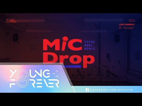[VIETSUB + ENGSUB] BTS (방탄소년단) - MIC Drop (Steve Aoki Remix) (Full Length Edition)