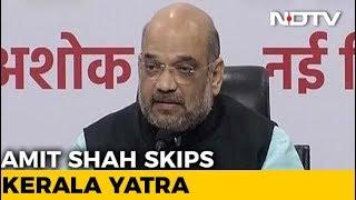 amit-shah-skips-kerala-in-abrupt-sked-change-meets-pm-arun-jaitley