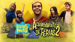 Luccas Neto em Acampamento de Férias 2 (2020) - Trailer (HD)