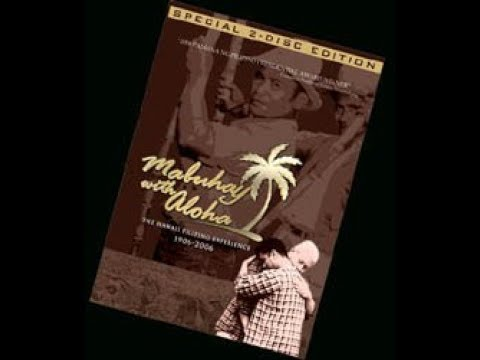 Mabuhay With Aloha - The Filipino American Experience in Hawaii [2006]