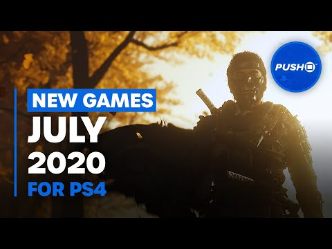 NEW PS4 GAMES: July 2020, game ps4 mới tháng 7 2020