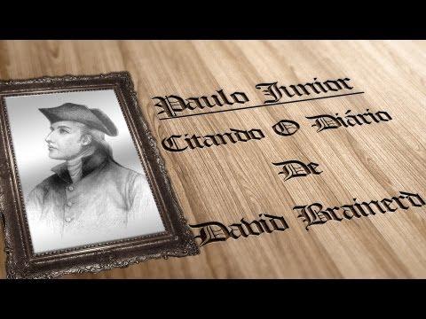 """Paulo Junior Citando """"O Diário de David Brainerd"""""""