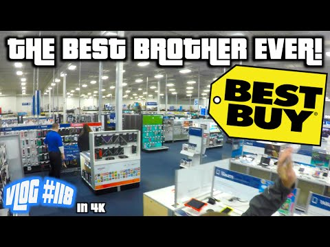 THE BEST BROTHER EVER! (Let's Go To Best Buy)  |4K|  (Vlog #118)