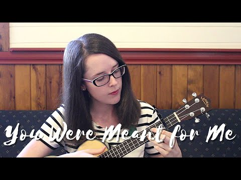 You Were Meant For Me - Jewel Cover (Ukulele)