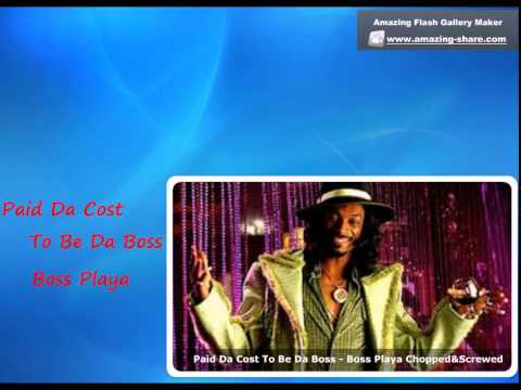 Paid Da Cost To Be Da Boss - Boss Playa Screwed`n`Chopped