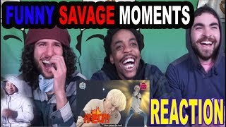 KPOP IDOLS FUNNY SAVAGE MOMENTS | REACTION