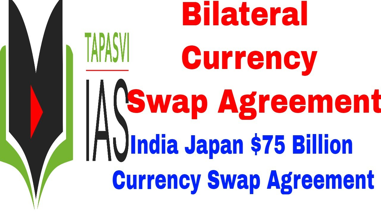 Currency Swap Between India And Japan Bilateral Currency Swap