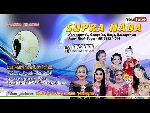 PART 2 LIVE SUPRA NADA//BAP SOUND//PELANG SEDIYOREJO, KEDUNGUPIT, SRAGEN - 25/06/19