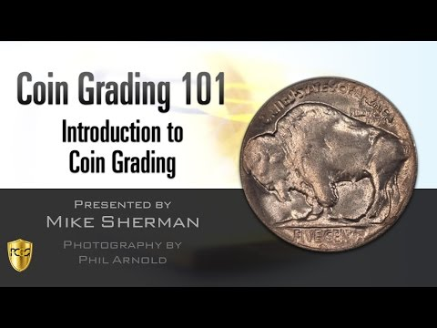 PCGS Webinar - Coin Grading 101: Introduction to Coin Grading