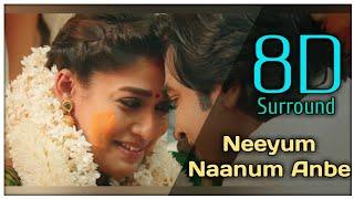 Neeyum Naanum Anbe 8D || Imaikkaa Nodigal || Vijay Sethupathi || Nayanthara || Hiphop Tamizha Adhi