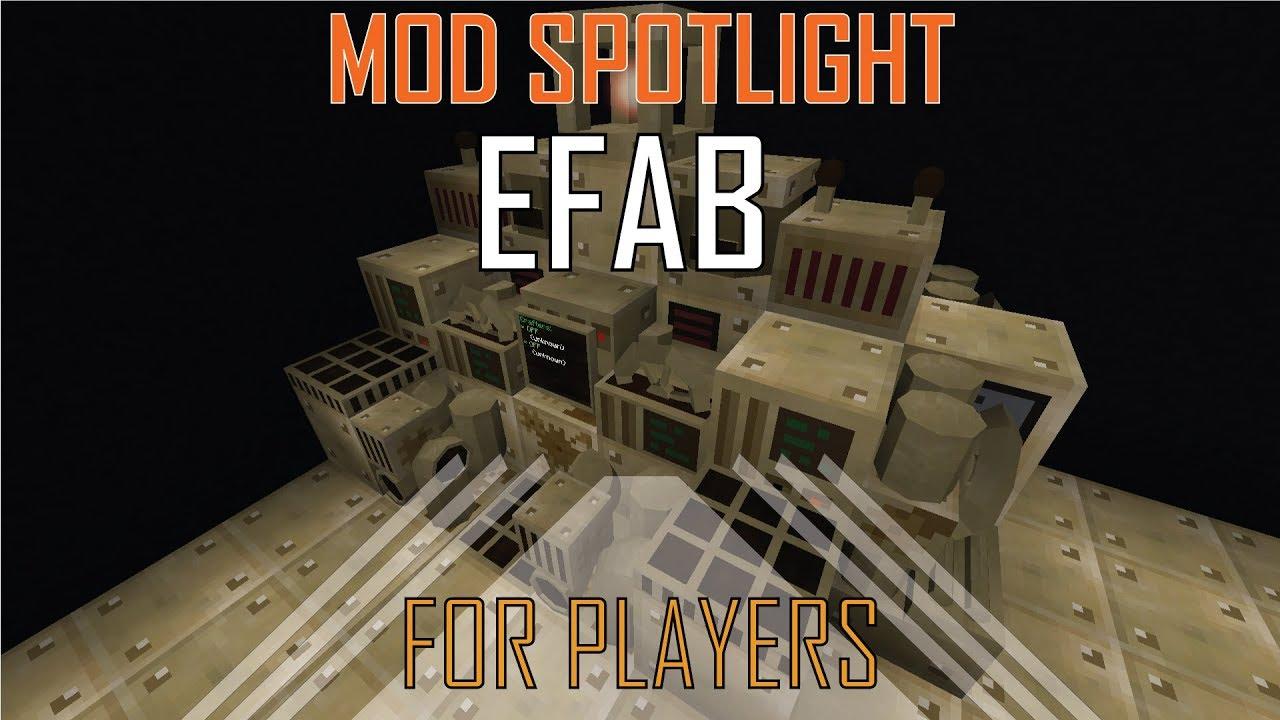 Mod Spotlight - EFAB - For Players