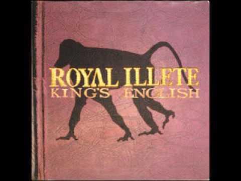 Royal Illete - King's English (Full Album)
