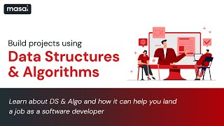 Learn how to build projects using DS & Algo, and its importance for cracking developer jobs