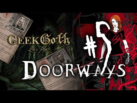 Let's Play: Doorways Chapter 2 Part 1 - Whatever You Do, DON'T BLINK!