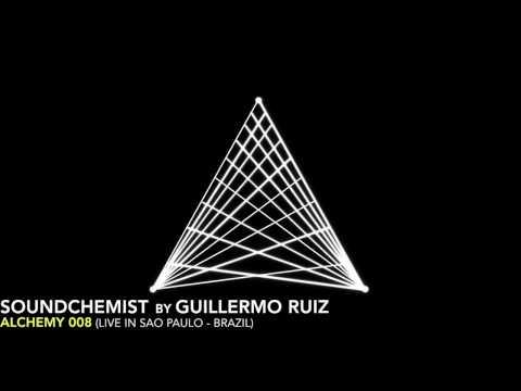 ALCHEMY 008 (LIVE IN SAO PAULO) - GUILLERMO RUIZ