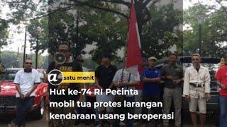 Hut ke-74 Pecinta mobil tua protes larangan kendaraan usang beroperasi
