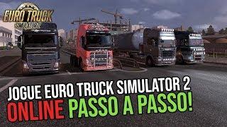 COMO JOGAR EURO TRUCK SIMULATOR 2 ONLINE PASSO A PASSO! 2019