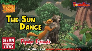 Jungle book Season 2 | Episode 13 | The Sun Dance | PowerKids TV